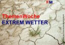 ThemenWoche: Extrem Wetter